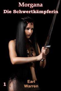 Morgana die Schwertkämpferin - Einzelband - 71kYq5A3KhL._SL1500_